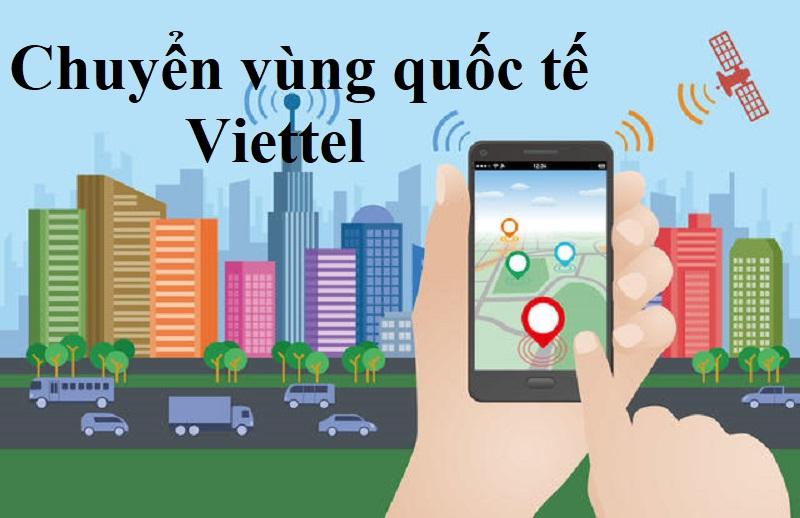 Cách chuyển vùng quốc tế Viettel cho Khách hàng Việt Nam