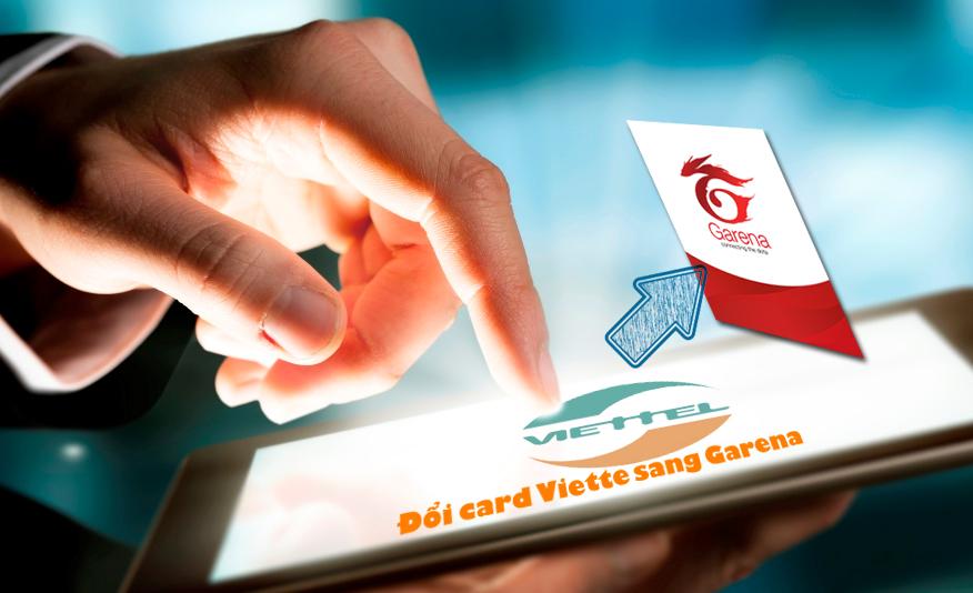 Hướng dẫn đổi card viettel sang garena