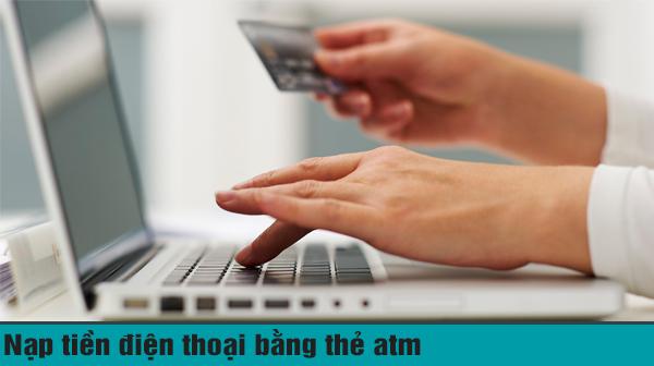 nạp thẻ điện thoại qua thẻ atm